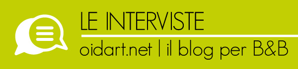 le interviste oidart blog per bed and breakfast